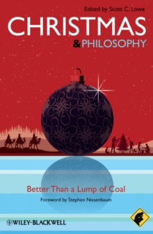 Image for Christmas and philosophy  : better than a lump of coal