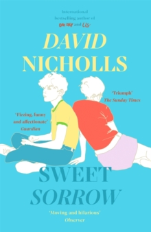 Image for Sweet Sorrow : the new Sunday Times bestseller from the author of ONE DAY
