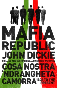 Image for Mafia Republic  : Italy's criminal curse