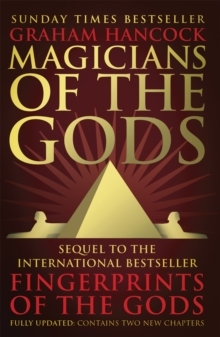 Image for Magicians of the gods  : the forgotten wisdom of Earth's lost civilisation