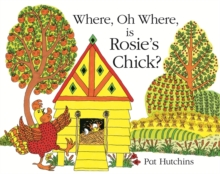 Image for Where, oh where is Rosie's chick?