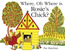 Image for Where, oh where, is Rosie's chick?