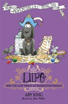 Image for Lupo and the lost pirate of Kensington Palace