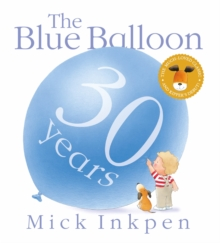 The blue balloon - Inkpen, Mick