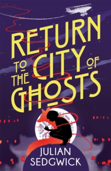 Image for Return to the city of ghosts