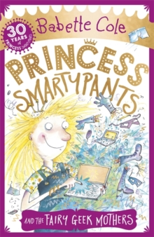 Image for Princess Smartypants and the Fairy Geek Mothers