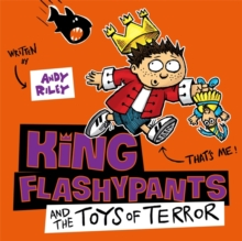 Image for King Flashypants and the toys of terror