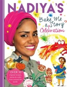 Nadiya's bake me a celebration story - Hussain, Nadiya