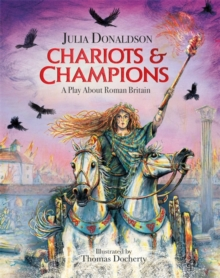 Image for Chariots and champions  : a Roman play