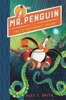Image for Mr. Penguin and the catastrophic cruise