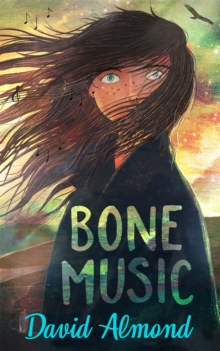 Bone music - Almond, David