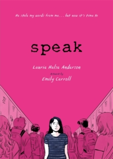 Speak  : the graphic novel - Halse Anderson, Laurie