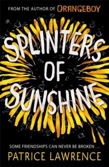 Splinters of sunshine - Lawrence, Patrice
