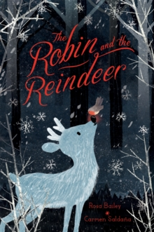 Image for The robin and the reindeer