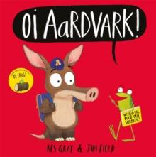 Image for Oi aardvark!