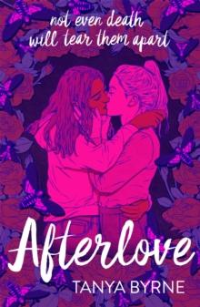 Afterlove - Byrne, Tanya