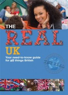 Image for The real UK  : your need-to-know guide for all things British