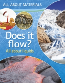 Image for Does it flow?: all about liquids