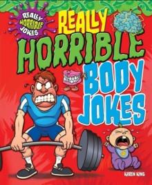 Image for Really horrible body jokes