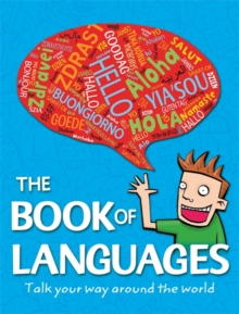 Image for The book of languages  : speak your way around the world