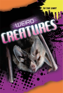 Image for Weird creatures
