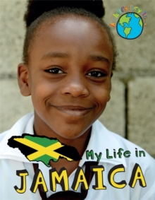 My life in Jamaica