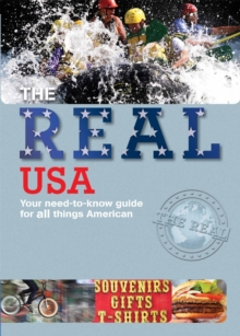 The real USA  : your need-to-know guide for all things American