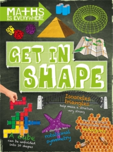 Image for Get in shape  : two-dimensional and three-dimensional shapes