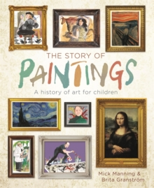 Image for The story of paintings  : a history of art for children