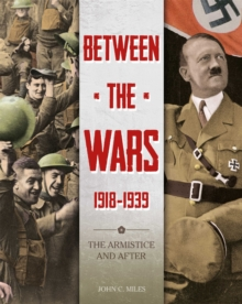 Image for Between the wars, 1918-1939  : the Armistice and after