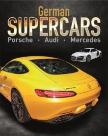 Image for German supercars  : Porsche, Audi, Mercedes