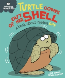 Image for Turtle comes out of her shell  : a book about feeling shy