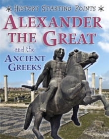 Image for Alexander the Great and the ancient Greeks