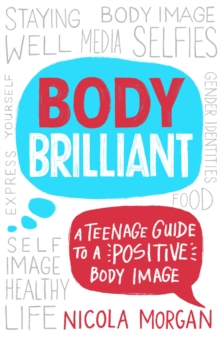 Image for Body brilliant  : a teenage guide to a positive body image
