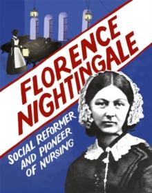 Florence Nightingale  : social reformer and pioneer of nursing - Ridley, Sarah