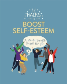 Image for 12 hacks to boost self-esteem