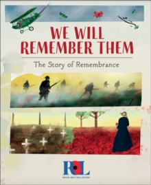 Image for We Will Remember Them : The Story of Remembrance Day
