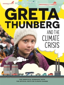 Greta Thunberg and the climate crisis - Chapman, Amy