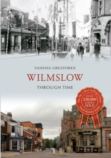 Image for Wilmslow through time