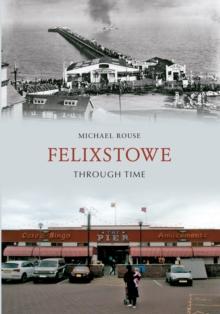 Image for Felixstowe through time