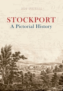 Image for Stockport: a pictorial history
