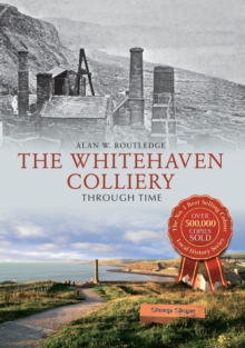 Image for Whitehaven collieries through time