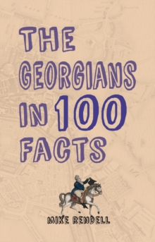 Image for The Georgians in 100 facts