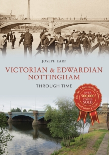 Image for Victorian & Edwardian Nottingham through time