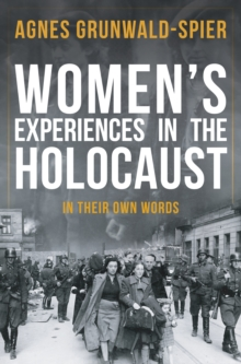 Image for Women's experiences in the Holocaust  : in their own words