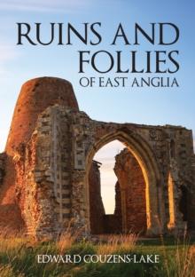 Image for Ruins and follies of East Anglia
