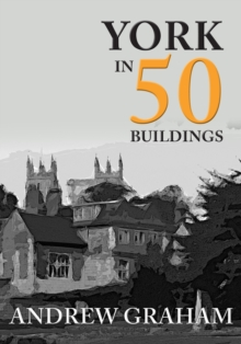 Image for York in 50 buildings