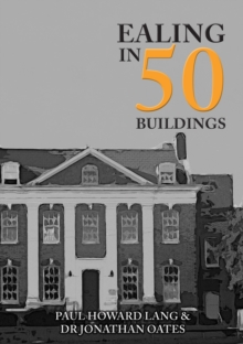 Image for Ealing in 50 Buildings