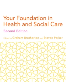 Image for Your foundation in health & social care