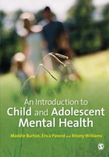 Image for An introduction to child and adolescent mental health